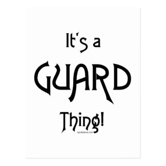 It's a Guard Thing Postcard