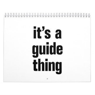 its a guide thing calendar