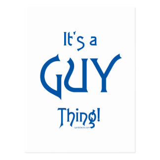 It's a Guy Thing! Postcard