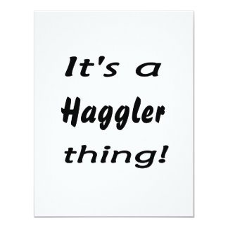 It's a haggler thing! 4.25x5.5 paper invitation card