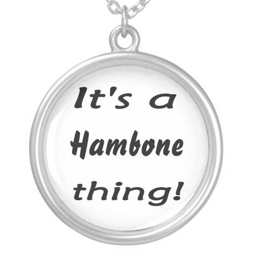 it s a hambone thing pendant necklace zazzle