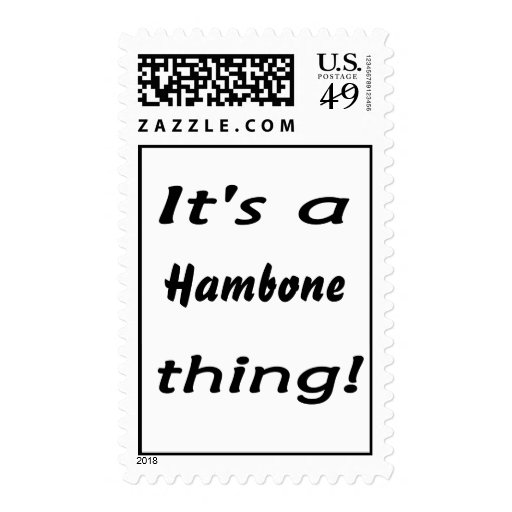 It's a hambone thing! stamps