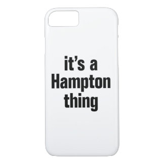 its a hampton thing iPhone 7 case