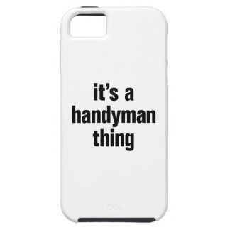 its a handyman thing iPhone 5 cover