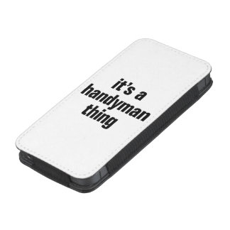 its a handyman thing