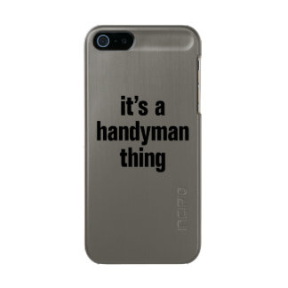 its a handyman thing incipio feather® shine iPhone 5 case