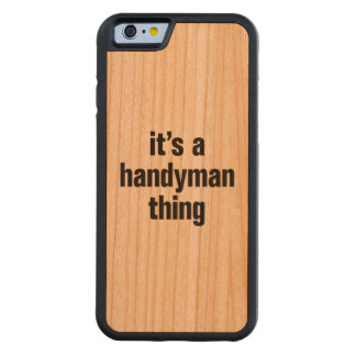 its a handyman thing carved® cherry iPhone 6 bumper