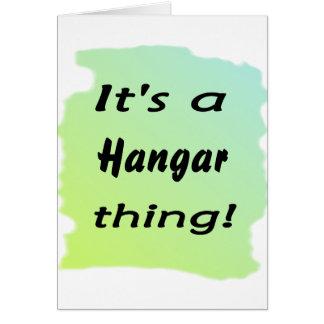 It's a hangar thing! card