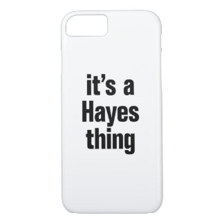 its a hayes thing iPhone 7 case