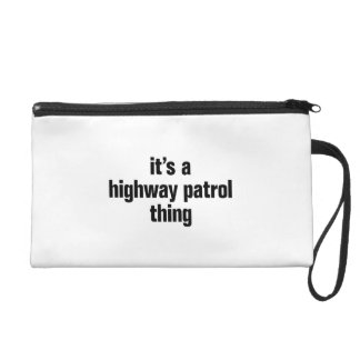 its a highway patrol thing wristlet purses