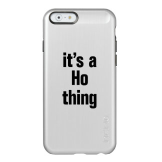 its a ho thing incipio feather® shine iPhone 6 case