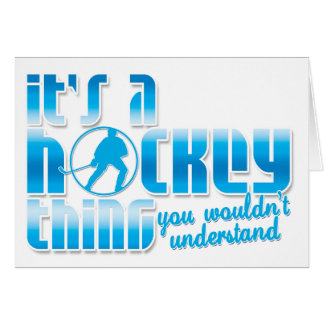 It's A Hockey Thing Stationery Note Card