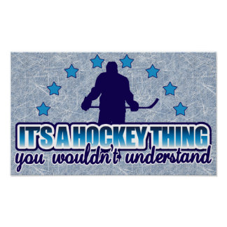 It's A Hockey Thing Poster