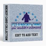 It's A Hockey Thing Sports Card Album Customizable Vinyl Binder