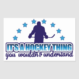 It's A Hockey Thing Stickers