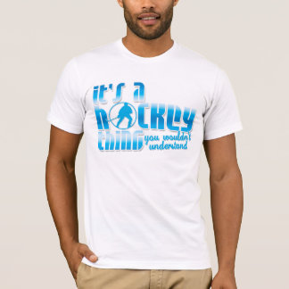 It's A Hockey Thing Tee, with Name & Number T-Shirt