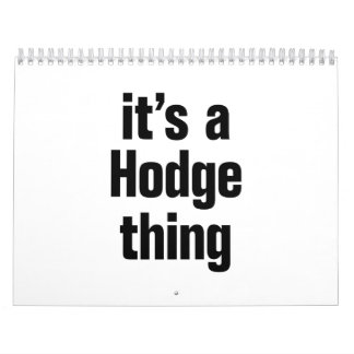 its a hodge thing calendar