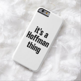 its a hoffman thing barely there iPhone 6 case