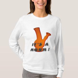 It's A Horn! T-Shirt