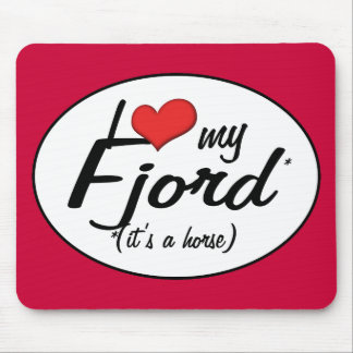 It's a Horse! I Love My Fjord Mouse Pad