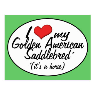 It's a Horse! I Love My Golden American Saddlebred Postcard