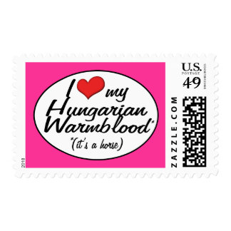 It's a Horse! I Love My Hungarian Warmblood Postage