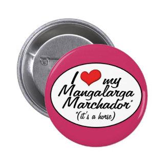 It's a Horse! I Love My Mangalarga Marchador Pinback Button
