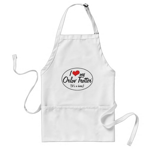 It's a Horse! I Love My Orlov Trotter Adult Apron