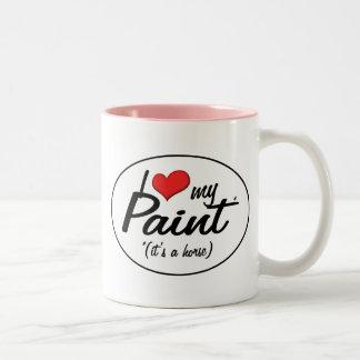 It's a Horse! I Love My Paint Coffee Mug