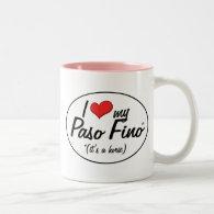 It's a Horse! I Love My Paso Fino Coffee Mug