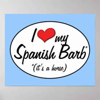 It's a Horse! I Love My Spanish Barb Print