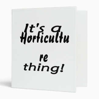 It's a horticulture thing! binder