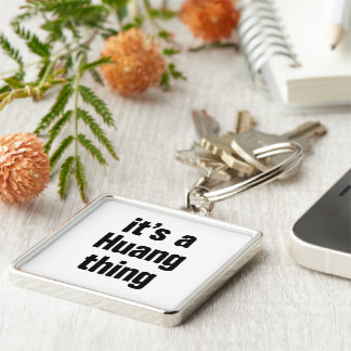 its a huang thing Silver-Colored square keychain