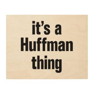 its a huffman thing wood wall art