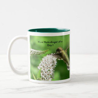 It's a Hum-dinger of a Day ! Two-Tone Coffee Mug