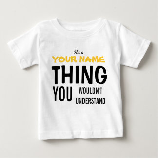 IT'S A [insert name] THING Tee Shirts