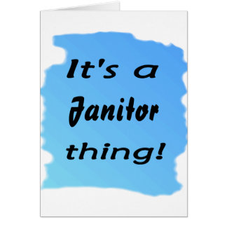 It's a janitor thing card