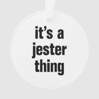 its a jester thing
