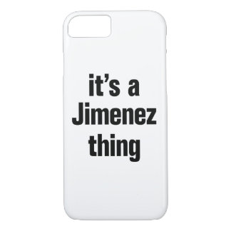 its a jimenez thing iPhone 8/7 case