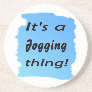 It's a jogging thing! beverage coasters