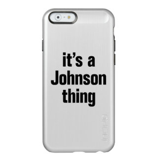 it's a johnson thing incipio feather® shine iPhone 6 case