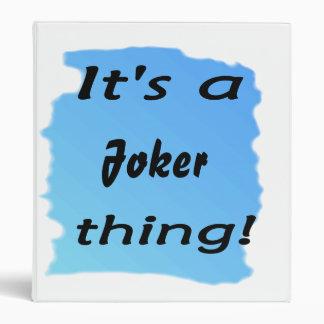 It's a joker thing! binder