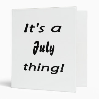 It's a July thing! 3 Ring Binder