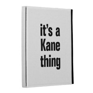 its a kane thing iPad cases
