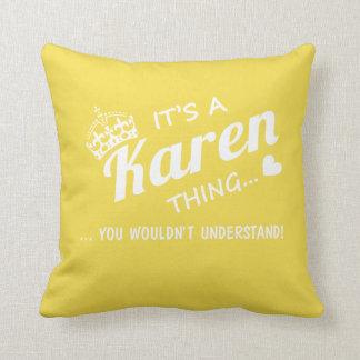 It's a Karen thing! Throw Pillow