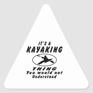 It's a Kayaking thing you would not understand. Sticker