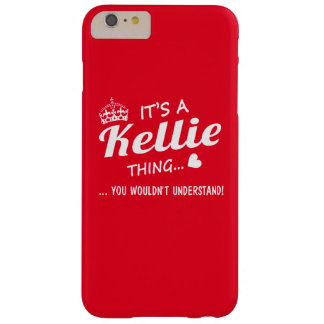 It's a Kellie thing Barely There iPhone 6 Plus Case