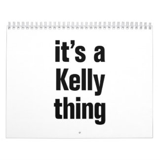 its a kelly thing calendar