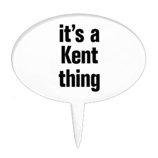 its a kent thing cake topper