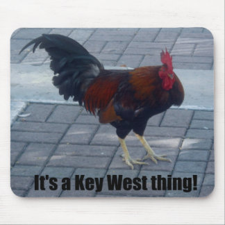 It's a Key West thing! Mouse Pad